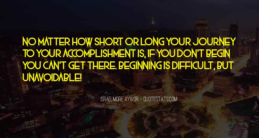 Quotes About Accomplishment #206925
