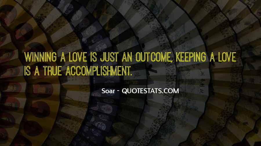 Quotes About Accomplishment #262421