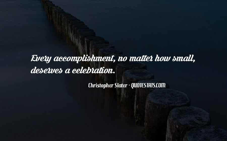 Quotes About Accomplishment #264604