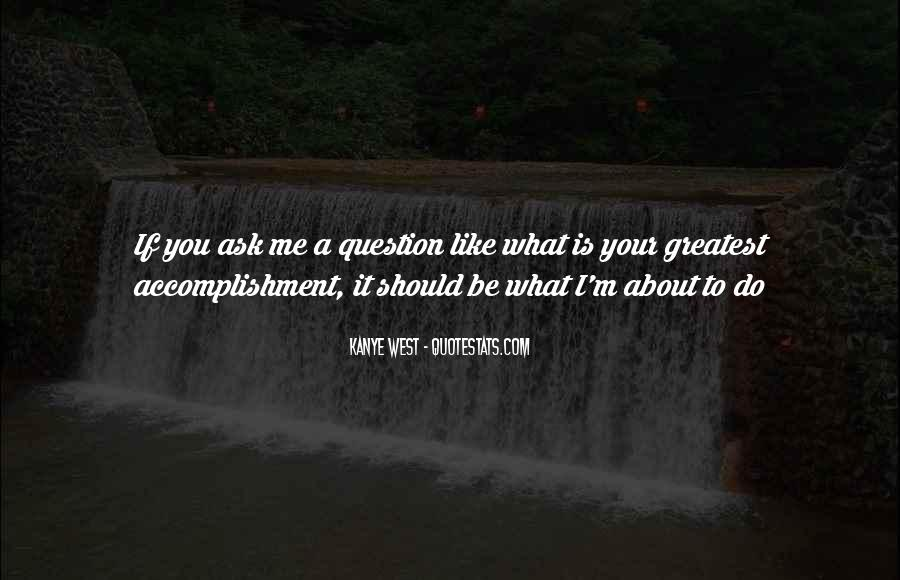 Quotes About Accomplishment #41418