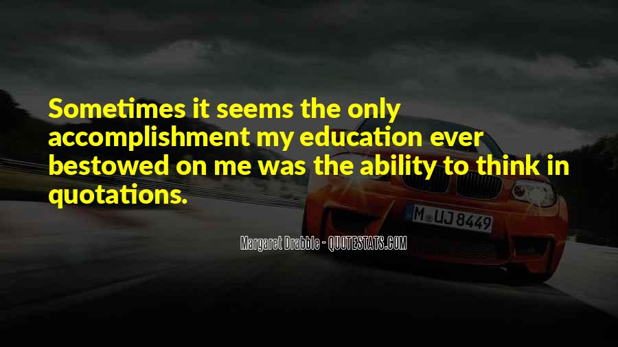 Quotes About Accomplishment #571