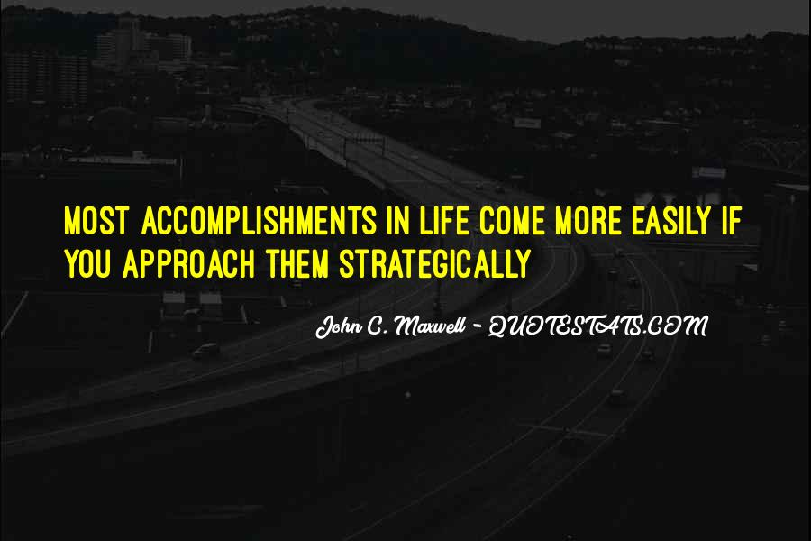 Quotes About Accomplishment #58181