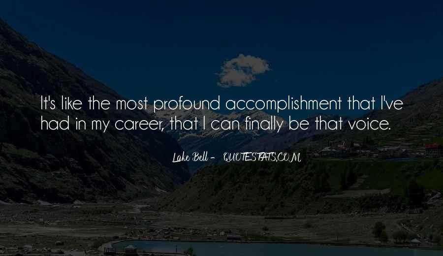 Quotes About Accomplishment #67754