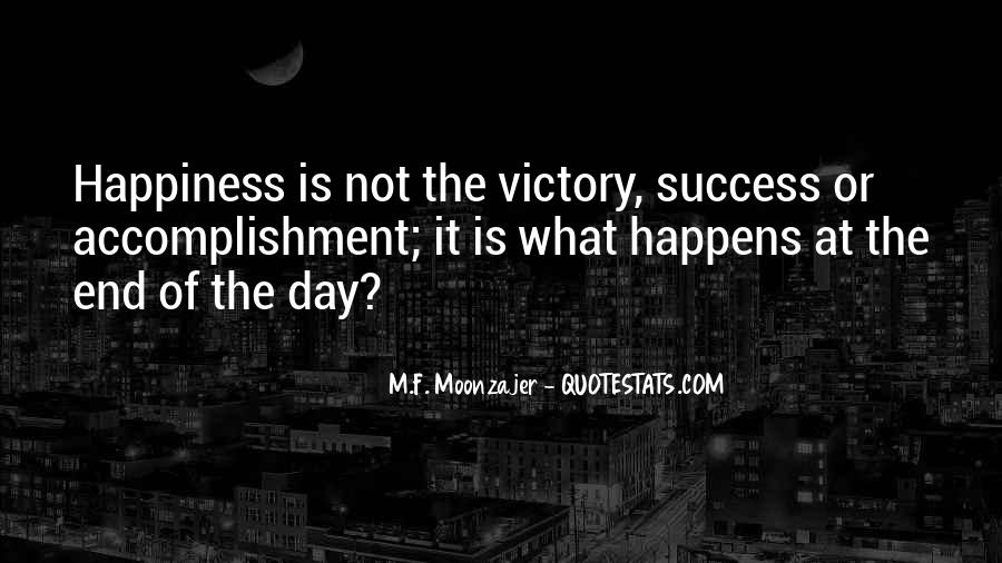 Quotes About Accomplishment #92274