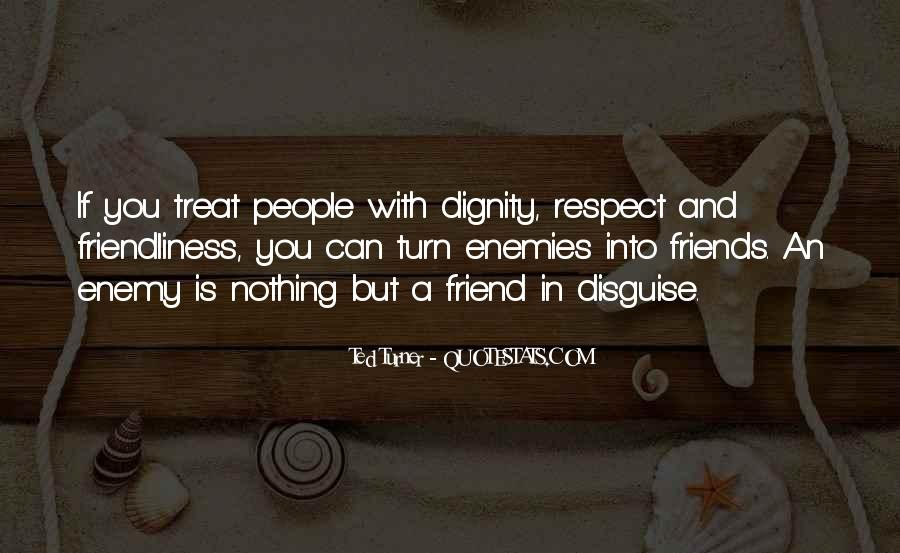Quotes About Friend And Enemy #102050