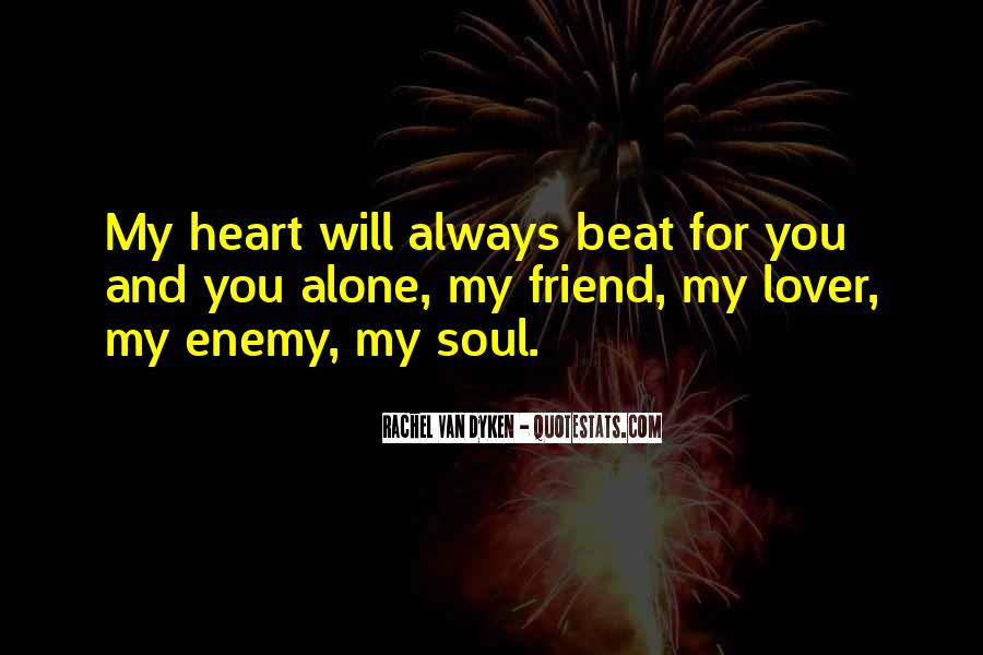 Quotes About Friend And Enemy #124147