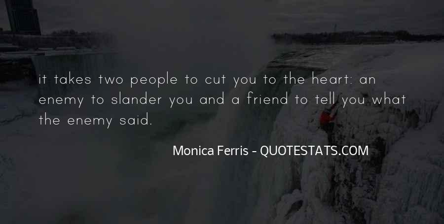 Quotes About Friend And Enemy #12690