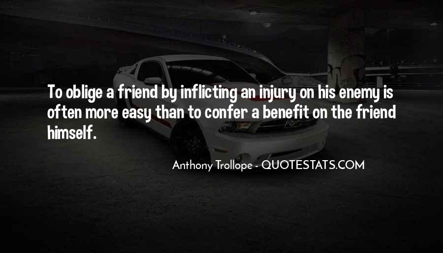 Quotes About Friend And Enemy #139078