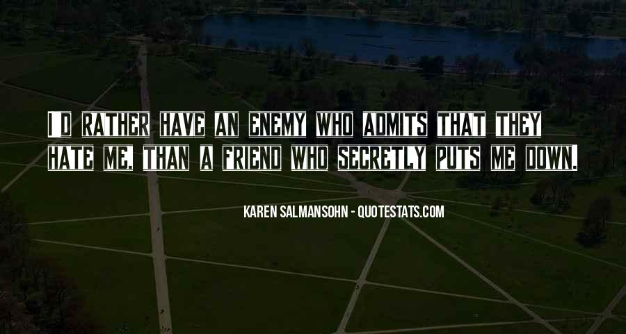 Quotes About Friend And Enemy #143564