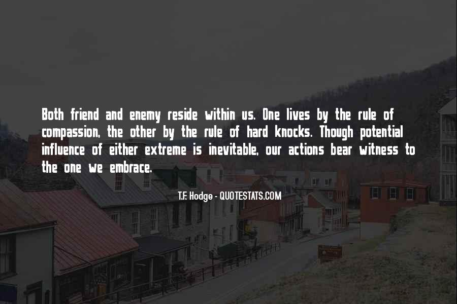 Quotes About Friend And Enemy #179986