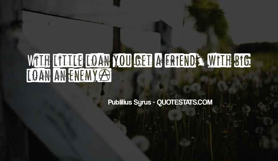 Quotes About Friend And Enemy #229878