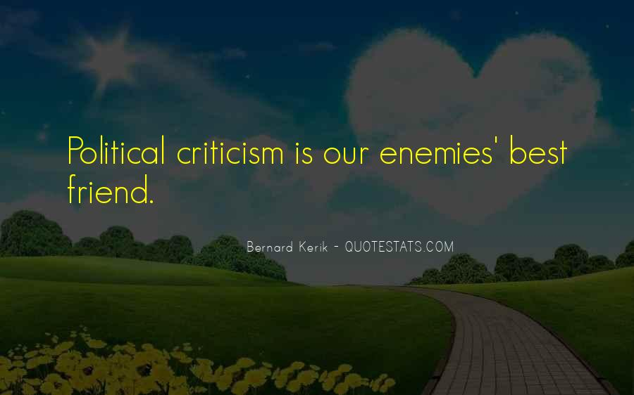 Quotes About Friend And Enemy #243559