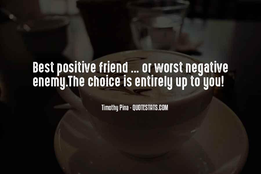 Quotes About Friend And Enemy #283820