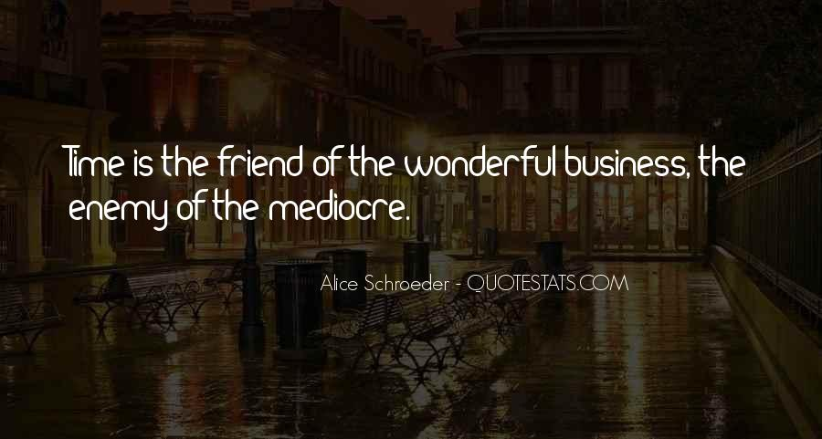 Quotes About Friend And Enemy #286590
