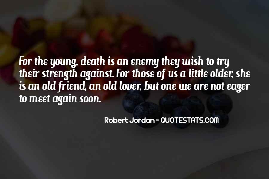 Quotes About Friend And Enemy #290730