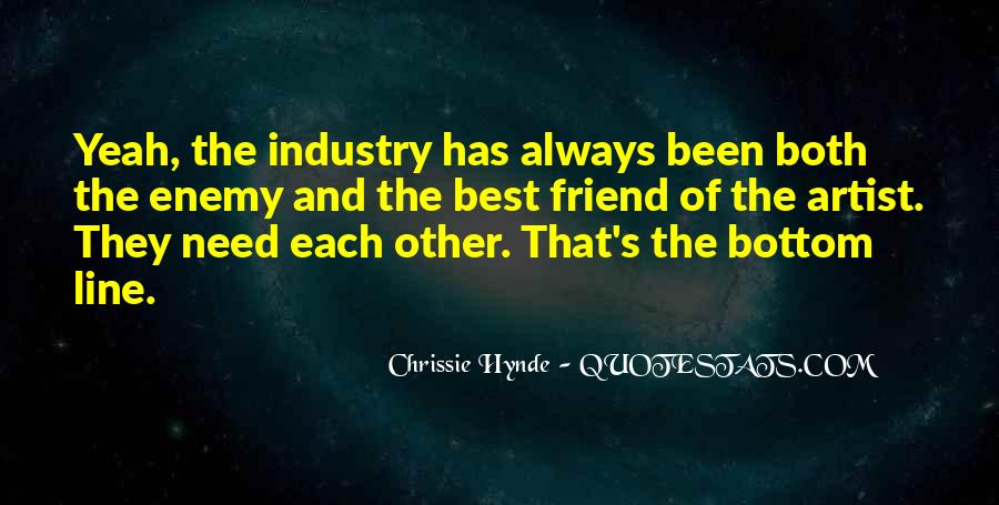 Quotes About Friend And Enemy #321339