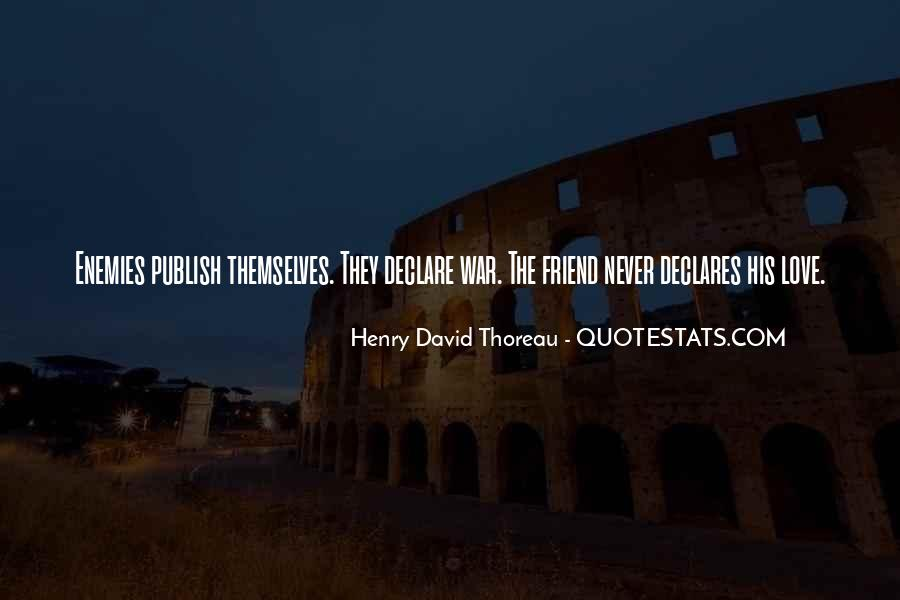 Quotes About Friend And Enemy #345318