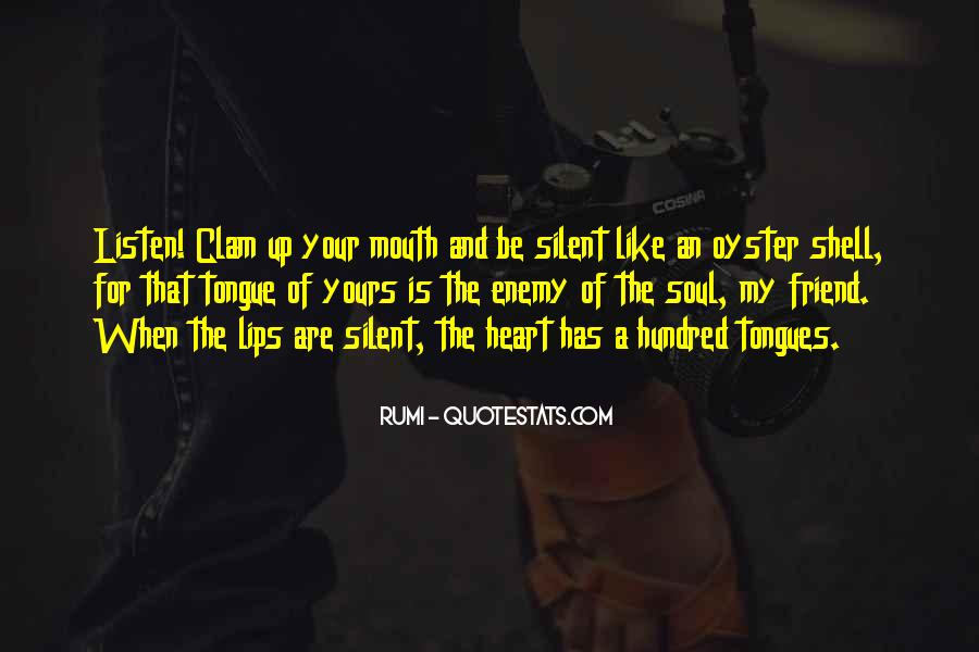 Quotes About Friend And Enemy #367537