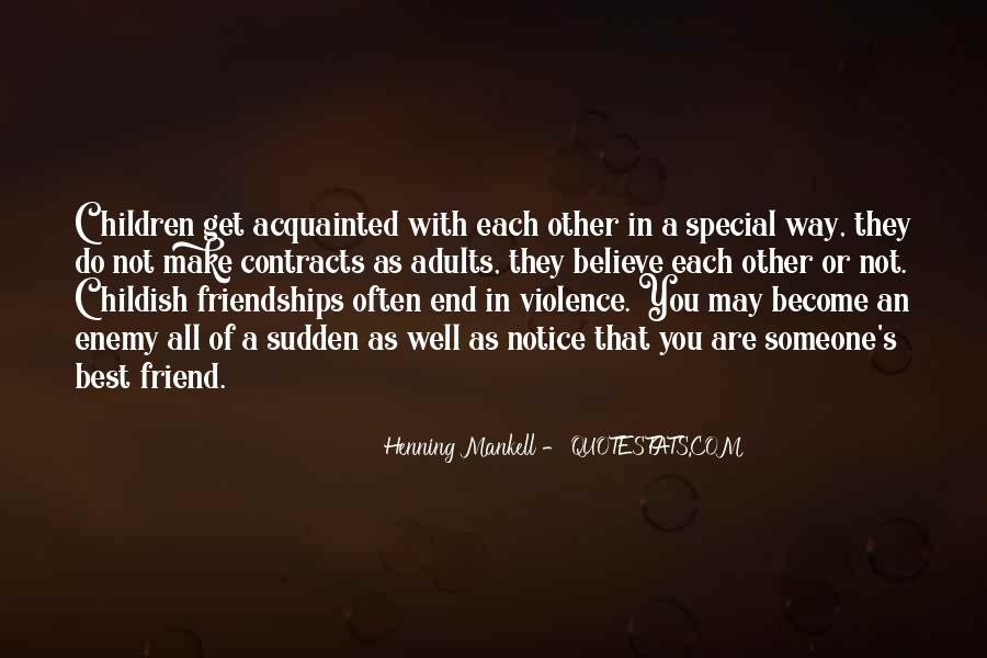 Quotes About Friend And Enemy #377900