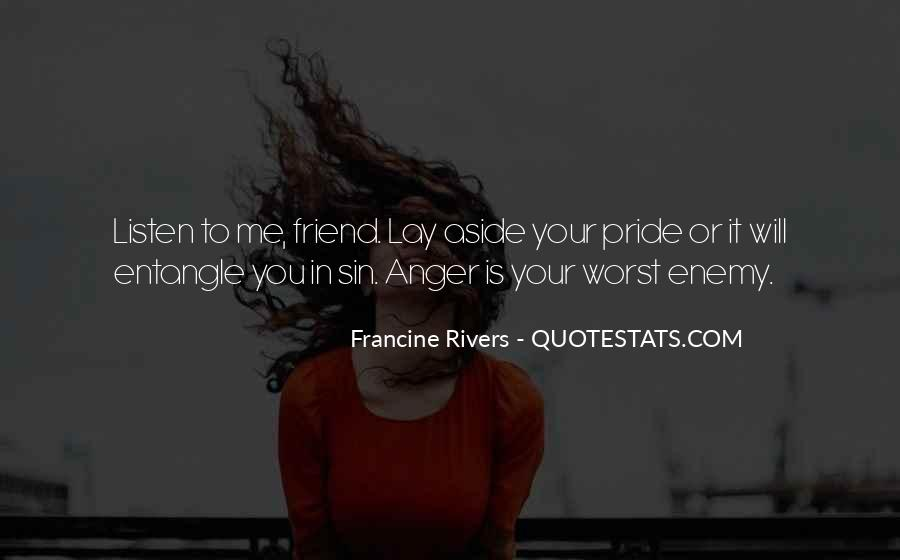 Quotes About Friend And Enemy #378230