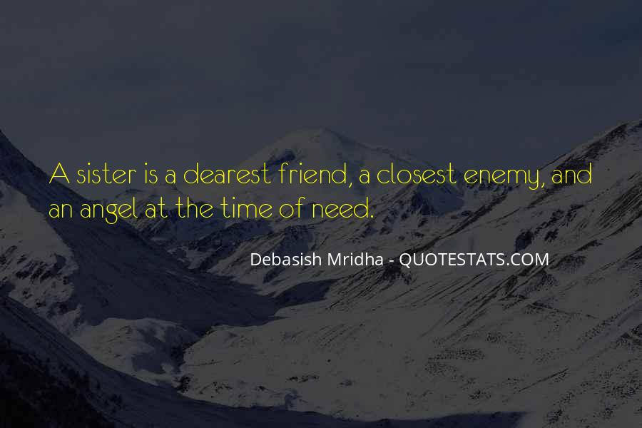 Quotes About Friend And Enemy #382205