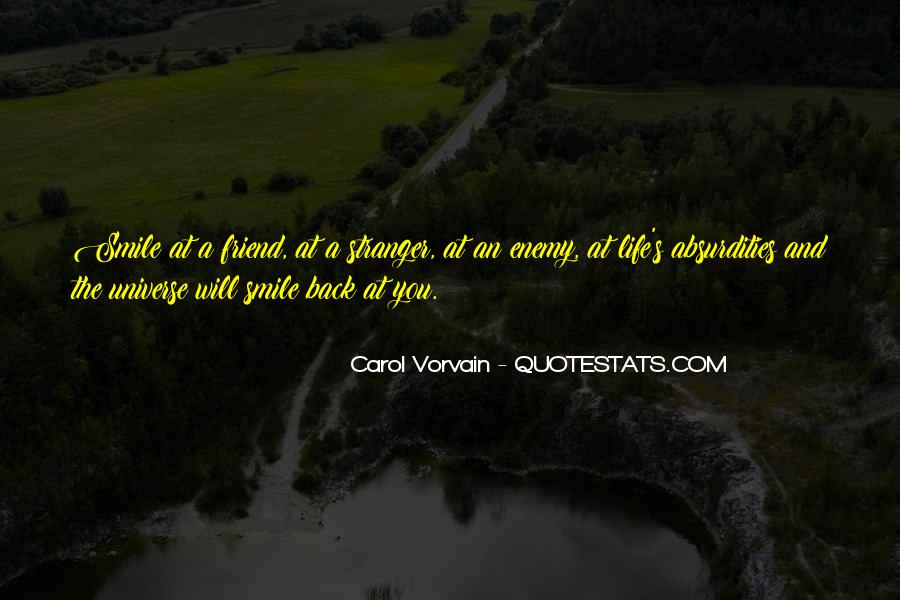 Quotes About Friend And Enemy #71455