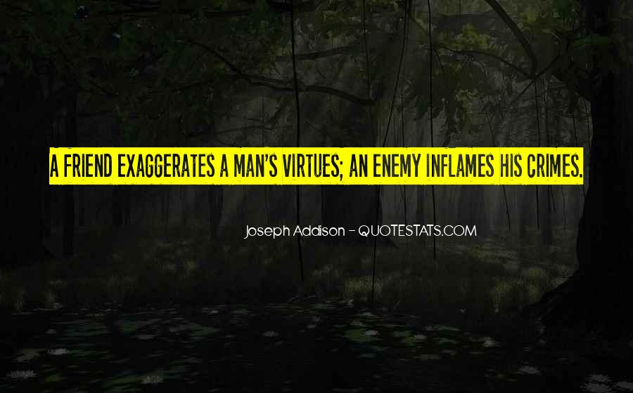 Quotes About Friend And Enemy #81515
