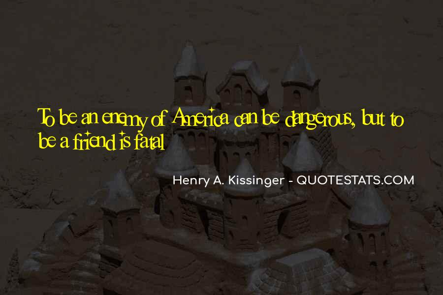 Quotes About Friend And Enemy #93739