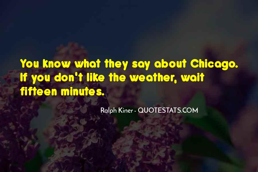 Quotes About Chicago Weather #101526