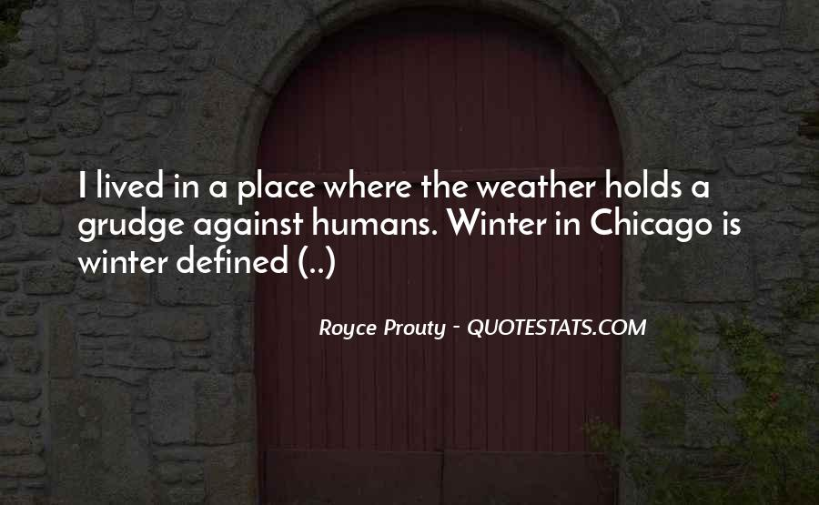 Quotes About Chicago Weather #40711