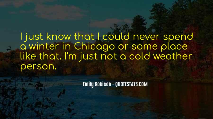 Quotes About Chicago Weather #92750