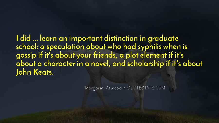 Quotes About Scholarship And Character #635448