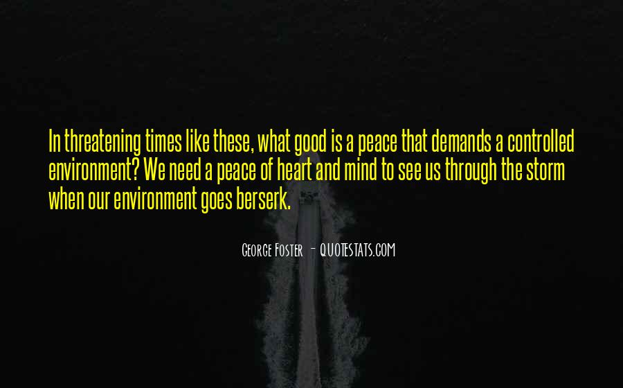 Quotes About Peace Of Heart And Mind #1146763