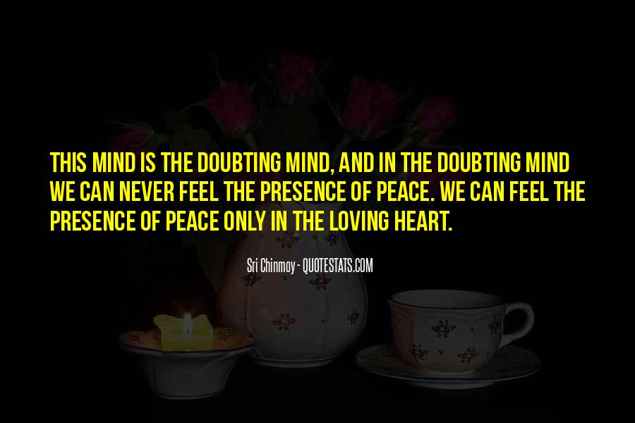 Quotes About Peace Of Heart And Mind #1530879