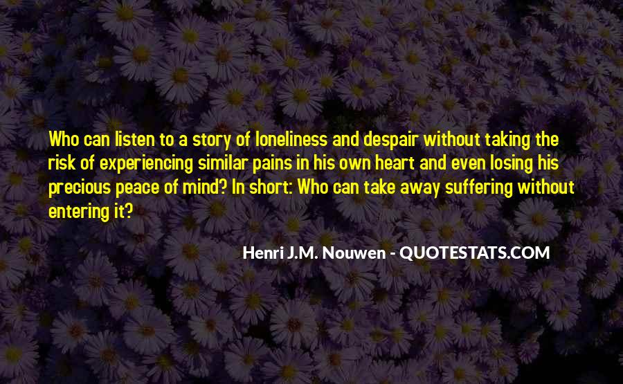 Quotes About Peace Of Heart And Mind #794337