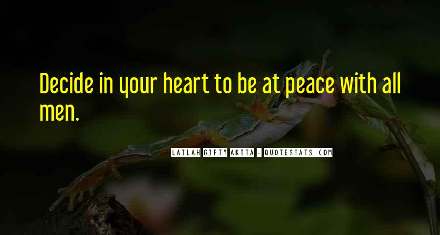 Quotes About Peace Of Heart And Mind #999383