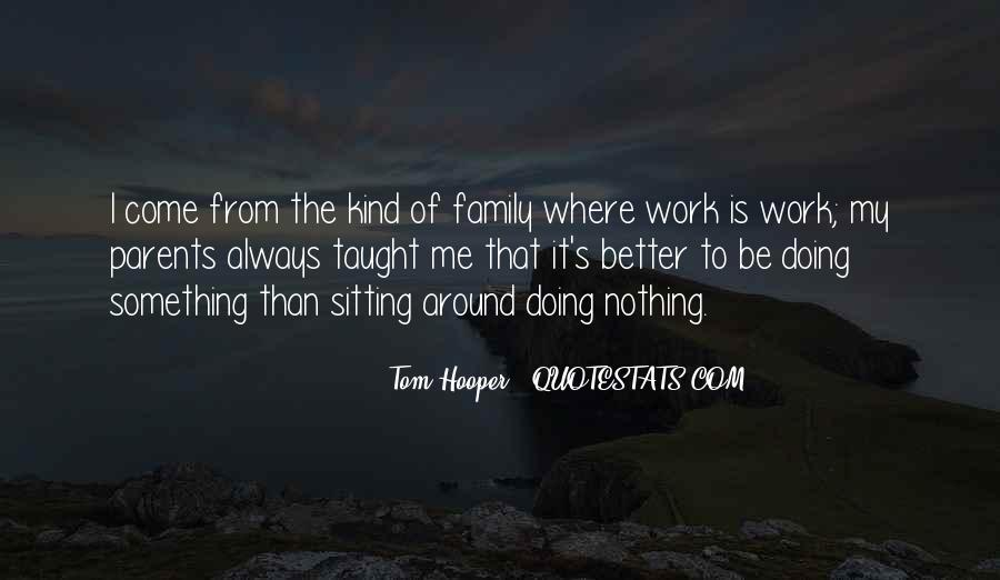 Quotes About Family Who Think They Are Better #137104