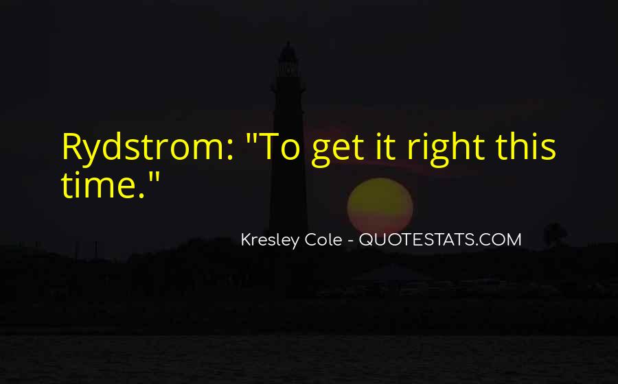 Quotes About Rydstrom #1031303