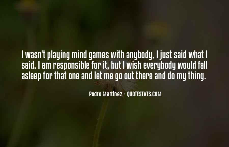 Quotes About Playing Mind Games #1085129