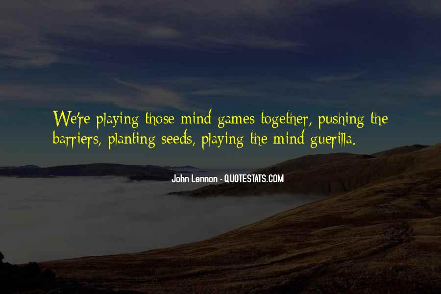 Quotes About Playing Mind Games #1200558