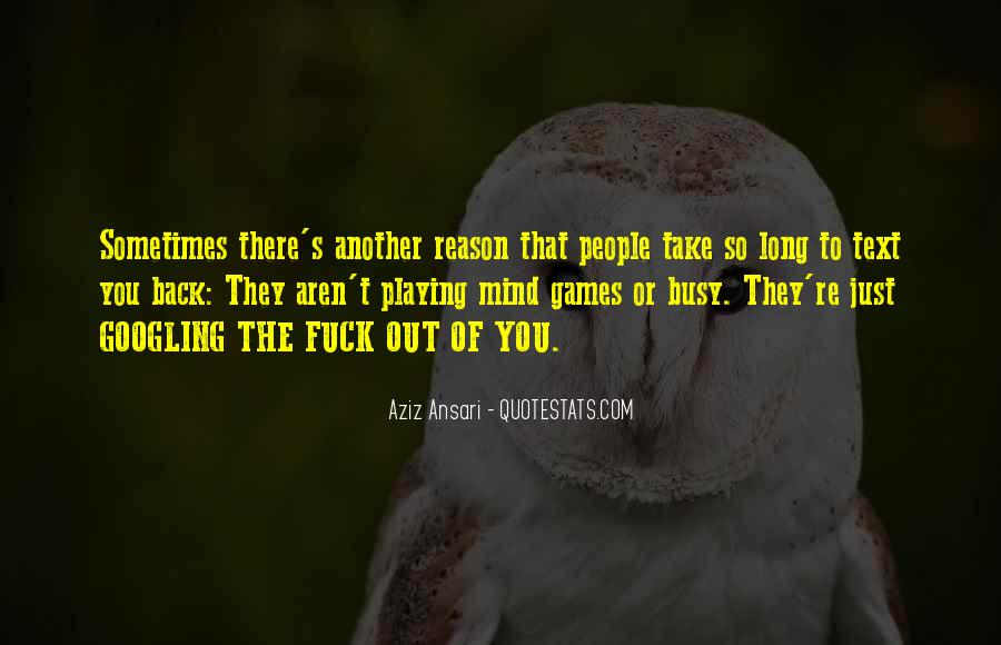 Quotes About Playing Mind Games #1469554