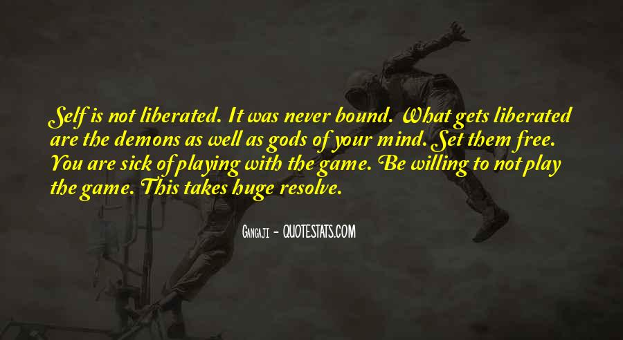 Quotes About Playing Mind Games #1673008