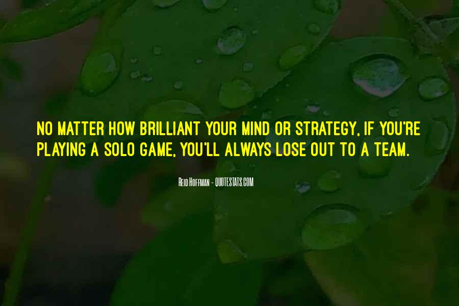 Quotes About Playing Mind Games #368500