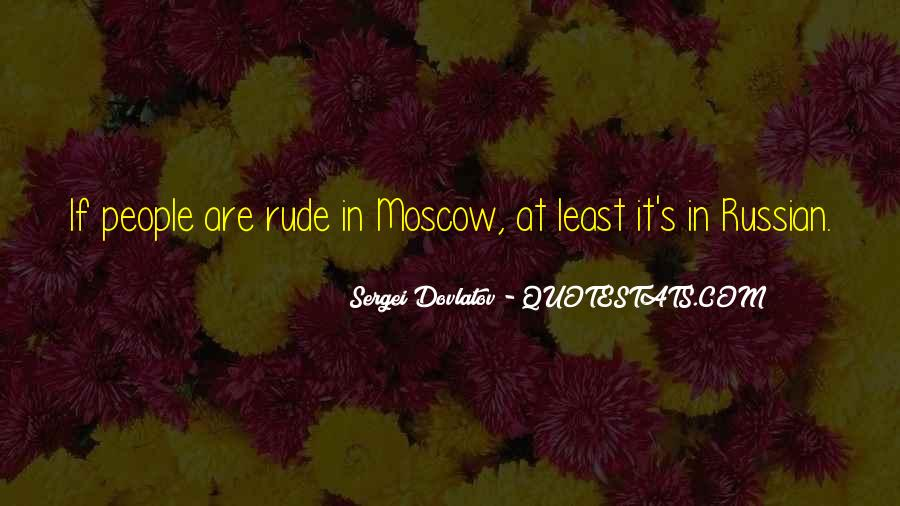 Quotes About Russian People #342980