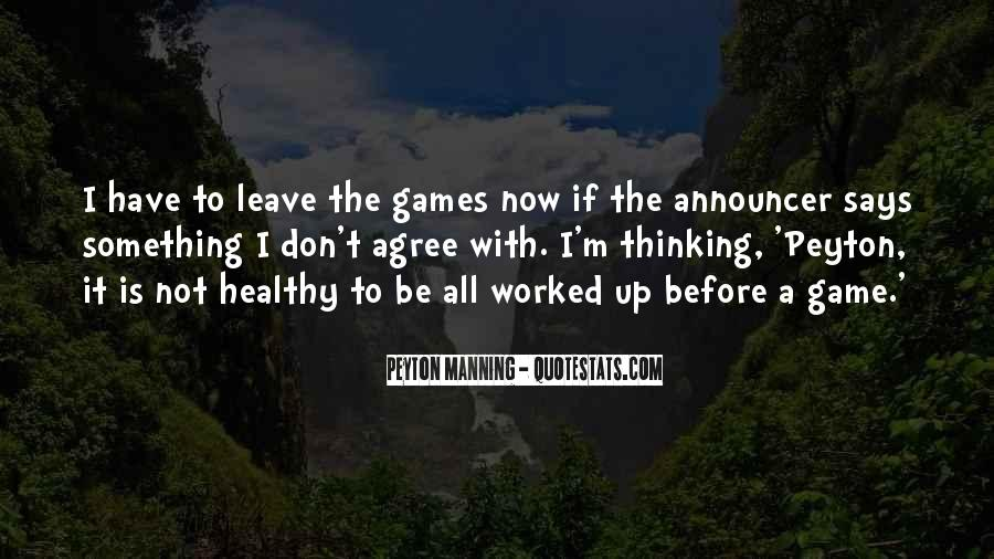 Quotes About Manning Up #153223