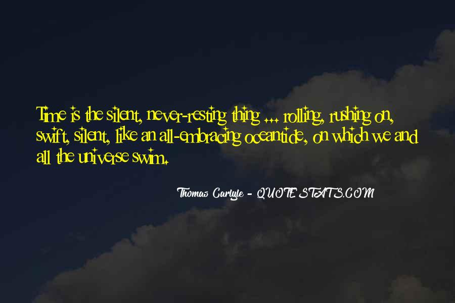 Quotes About Rushing Into Things #128657