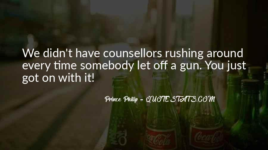 Quotes About Rushing Into Things #194492