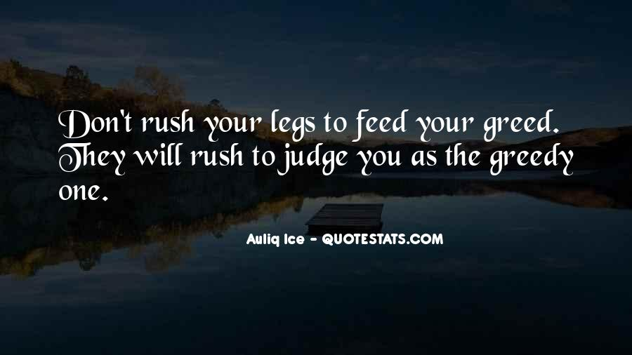 Quotes About Rushing Into Things #50302