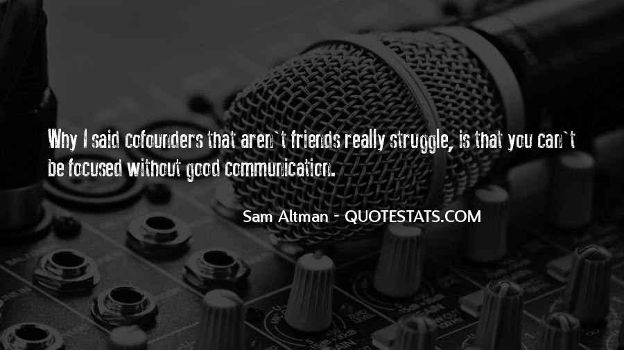 Quotes About Friends Without Communication #117015