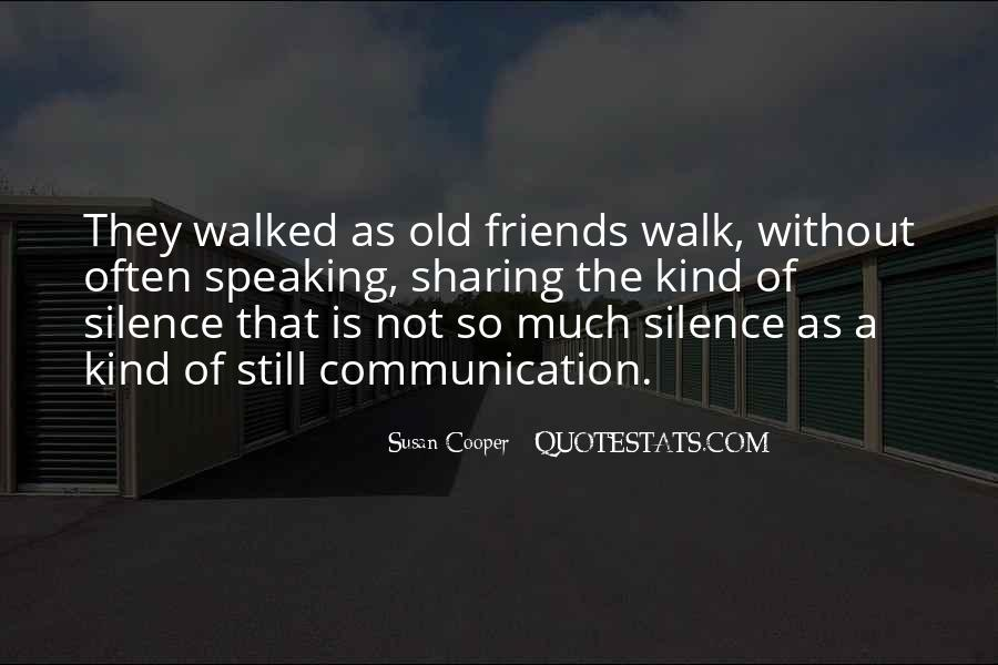 Quotes About Friends Without Communication #134461